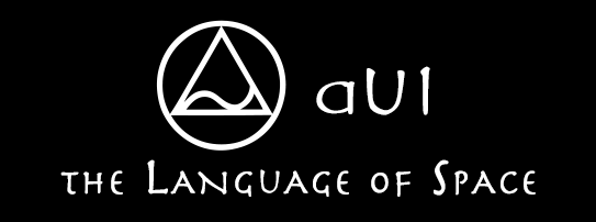 aUI - the language of space - is a constructed, created language